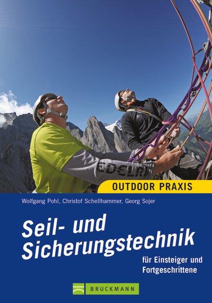 Seil- und Sicherungstechnik als Buch