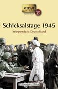 Schicksalstage 1945. Taschenbuch