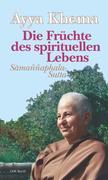 Die Früchte des spirituellen Lebens