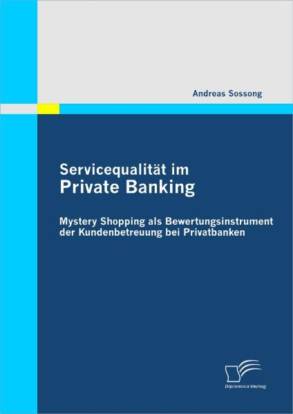 Servicequalität im Private Banking: Mystery Sho...