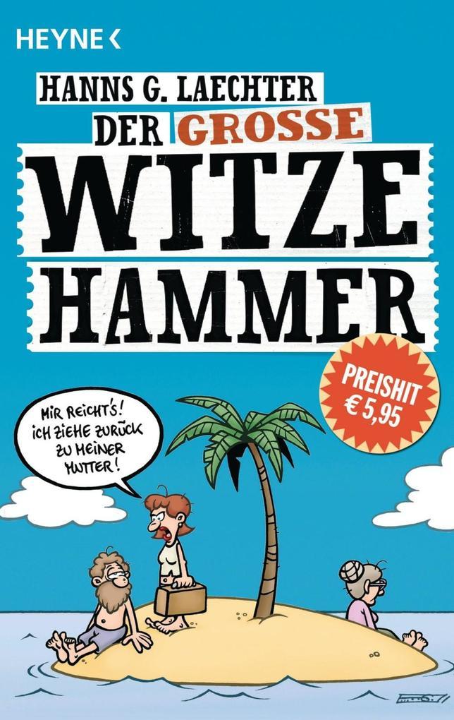 Der große Witze-Hammer als eBook Download von H...