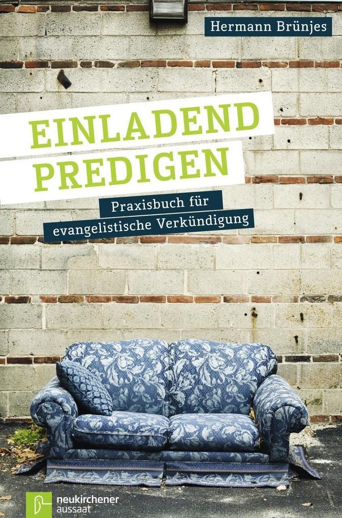 Einladend predigen als Buch von Hermann Brünjes