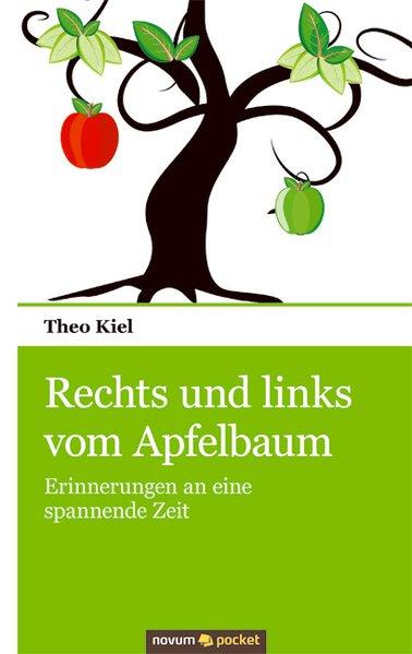 Rechts und links vom Apfelbaum als Buch von The...