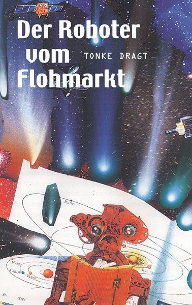 Der Roboter vom Flohmarkt / Route Z als Buch vo...
