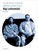 absolute(ly) Big Lebowski