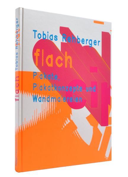 flach als Buch von Tobias Rehberger