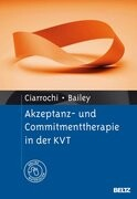 Akzeptanz- und Commitmenttherapie in der KVT