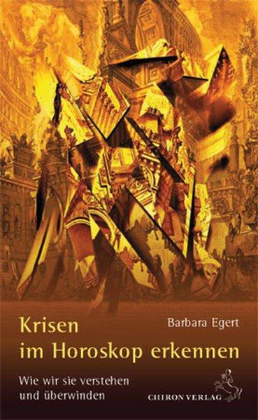 Krisen im Horoskop erkennen als Buch von Barbar...