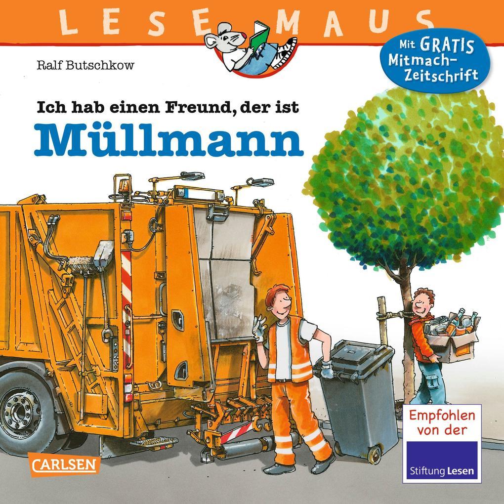 LESEMAUS 106: Ich hab einen Freund, der ist Müllmann als Buch