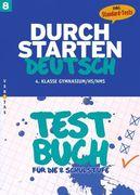 Durchstarten Deutsch 8. Schuljahr. Testbuch