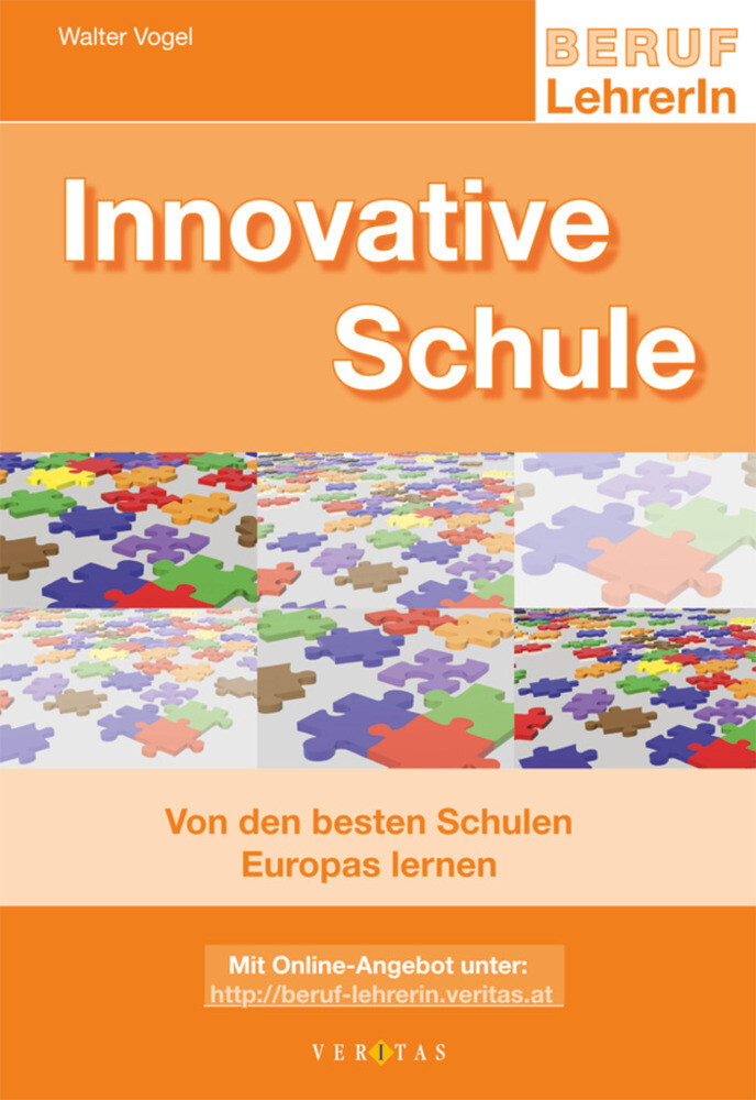 Innovative Schule als Buch von Walter Vogel