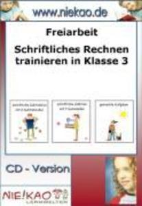 Freiarbeit - Schriftliches Rechnen trainieren K...