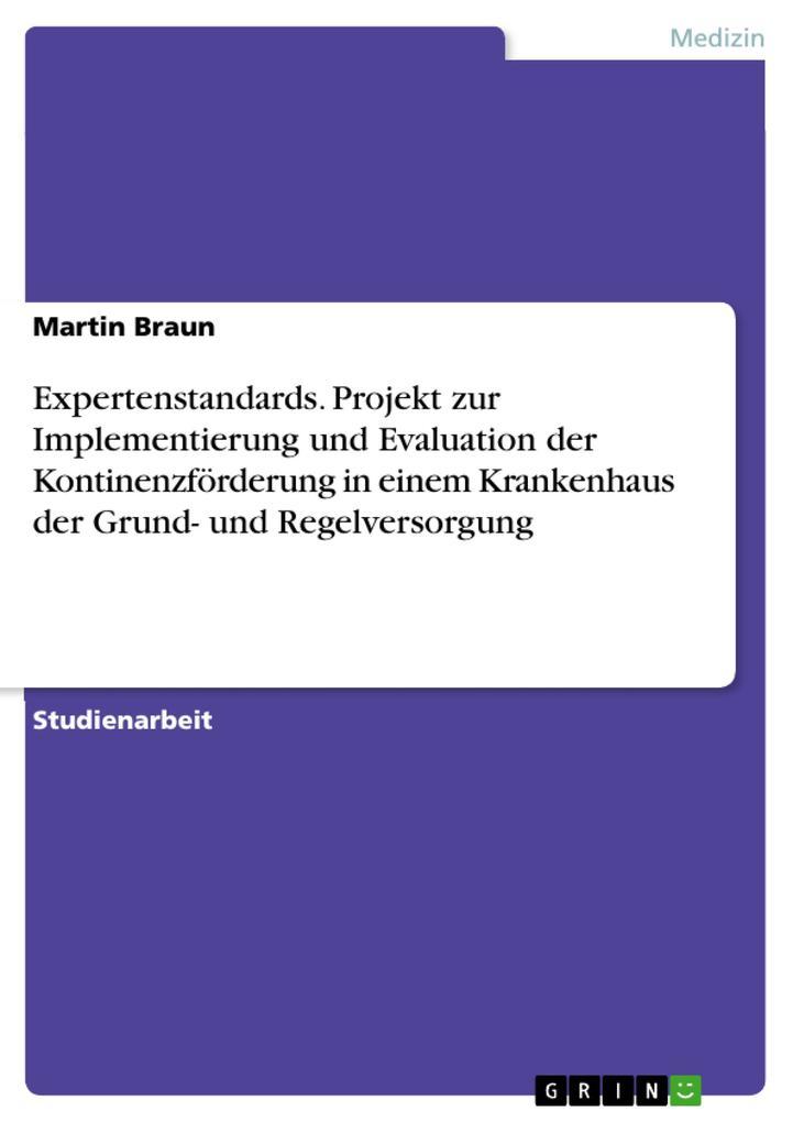 Expertenstandards. Projekt zur Implementierung ...