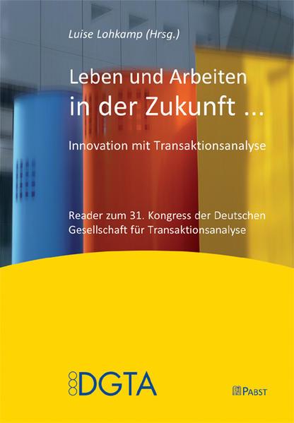 Leben und Arbeiten in der Zukunft als Buch von