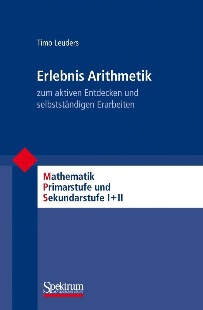 Erlebnis Arithmetik als Buch von Timo Leuders