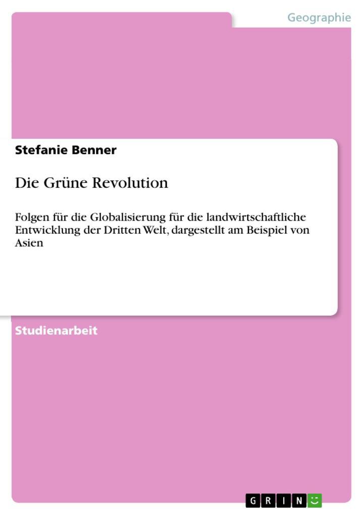 Die Grüne Revolution als Buch von Stefanie Benner