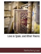 Love in Spain, and Other Poems