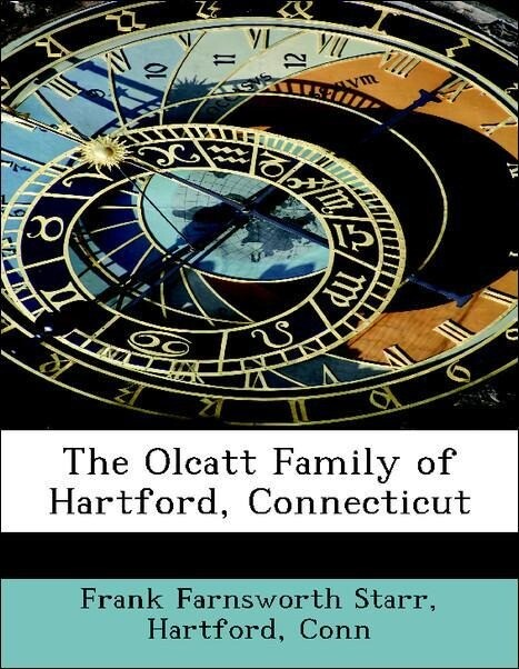 The Olcatt Family of Hartford, Connecticut als ...