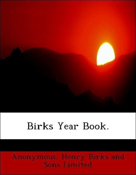 Birks Year Book. als Taschenbuch von Anonymous,...
