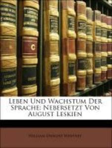 Leben Und Wachstum Der Sprache: Nebersetzt Von ...
