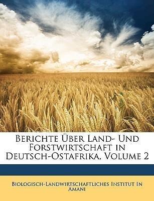 Berichte Über Land- Und Forstwirtschaft in Deut...
