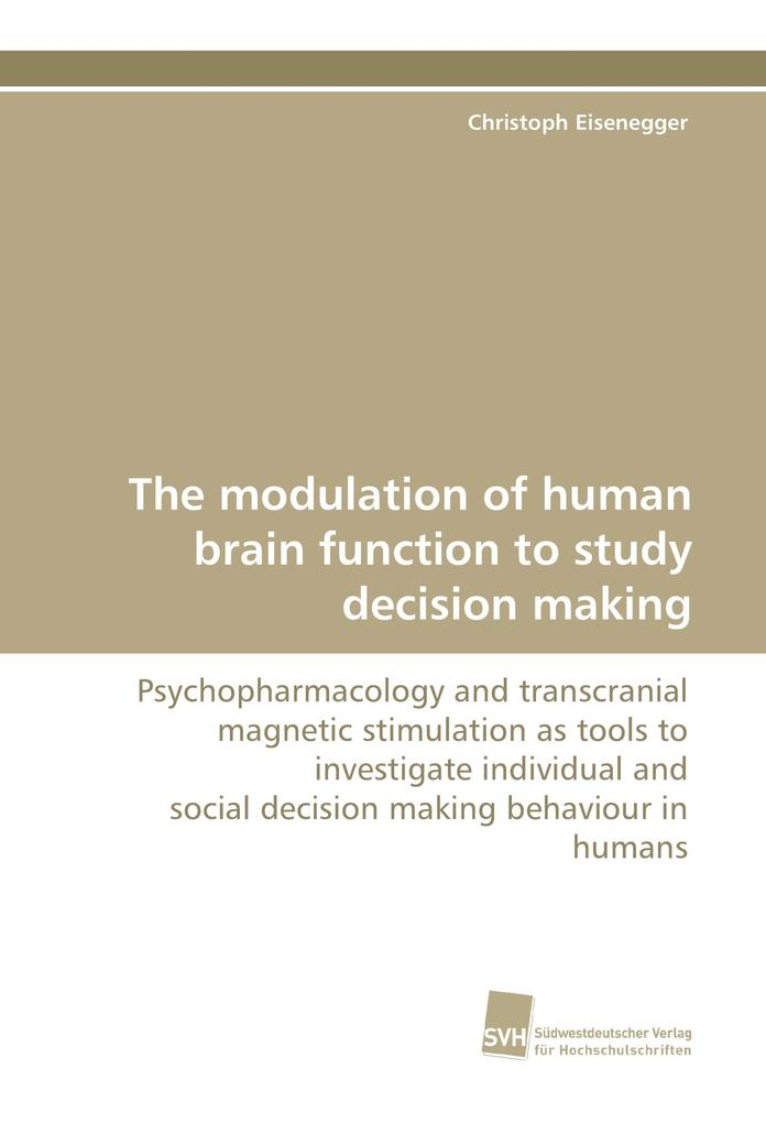 The modulation of human brain function to study...