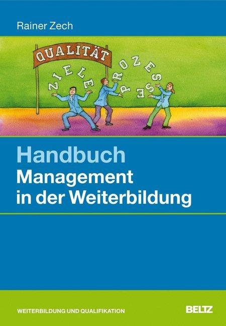 Handbuch Management in der Weiterbildung als Bu...