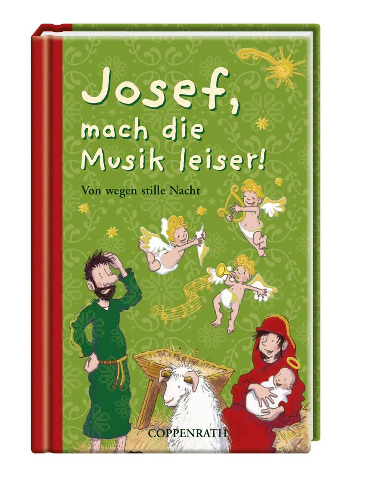 Josef, mach die Musik leiser! als Buch von