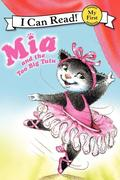 MIA and the Too Big Tutu: The Story of One Simple Prayer, and How It Changed the World