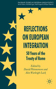 Reflections on European Integration: 50 Years of the Treaty of Rome