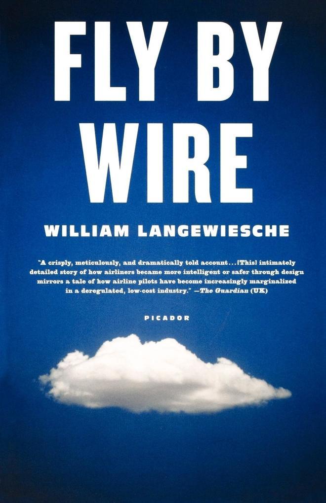 Fly by Wire als Buch von William Langewiesche