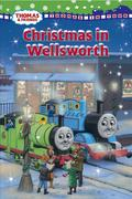 Christmas in Wellsworth (Thomas & Friends)