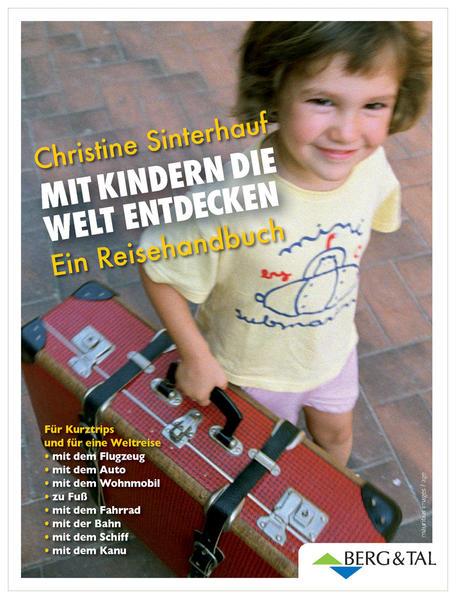 Mit Kindern die Welt entdecken als Buch von Chr...