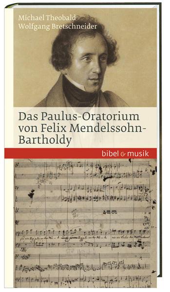Das Paulus-Oratorium von Felix Mendelssohn Bart...