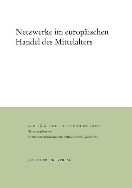 Netzwerke im europäischen Handel des Mittelalte...
