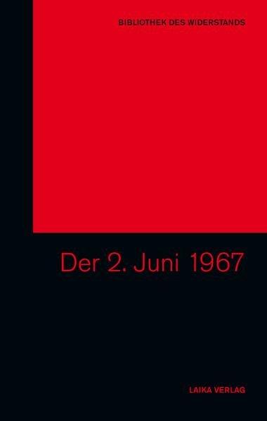 Der 2. Juni 1967 als Buch