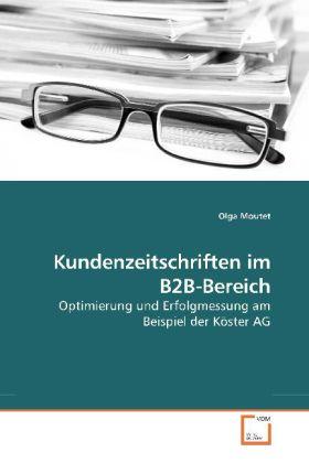 Kundenzeitschriften im B2B-Bereich als Buch von...