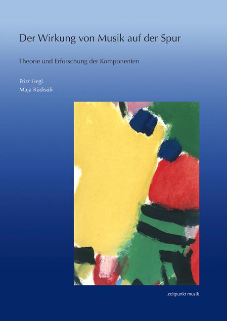 Der Wirkung von Musik auf der Spur als Buch von...