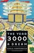 The Year 3000: A Dream