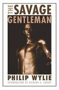 The Savage Gentleman