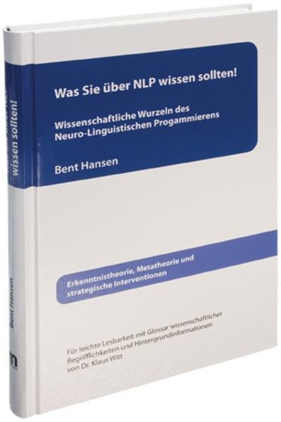 Was Sie über NLP wissen sollten! als Buch von B...