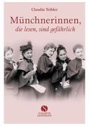Münchnerinnen, die lesen, sind gefährlich