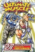 Ultimate Muscle: The Kinnikuman Legacy, Volume 27