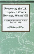 Recovering the U.S. Hispanic Literary Heritage, Volume 8