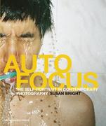 Auto Focus: The Self-Portrait in Contemporary Photography