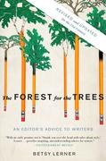 The Forest for the Trees: An Editor's Advice to Writers