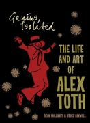 Genius, Isolated The Life And Art Of Alex Toth