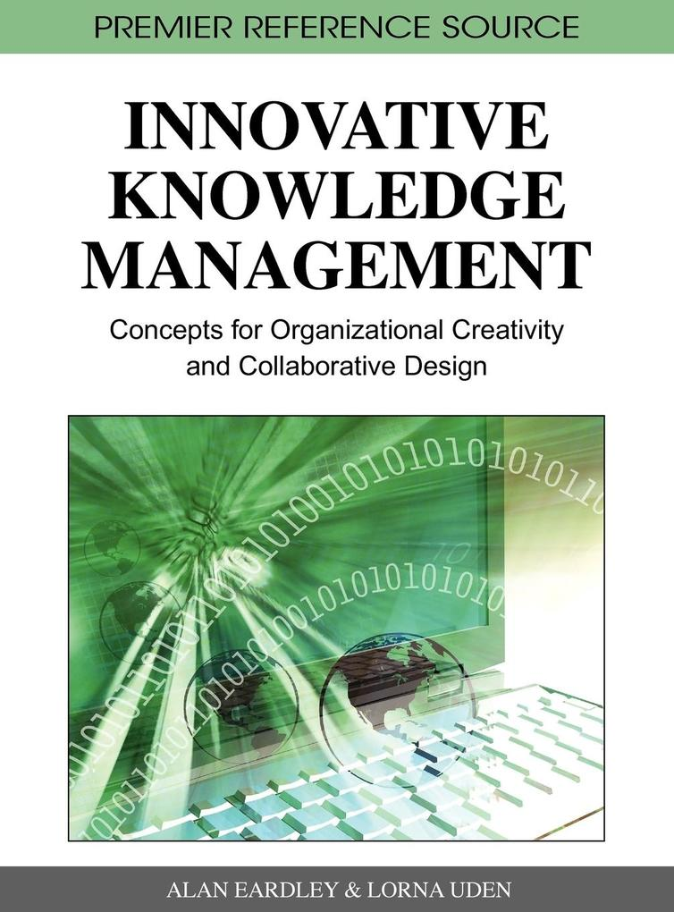 Innovative Knowledge Management als Buch von