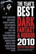 The Year's Best Dark Fantasy & Horror: 2010 Edition