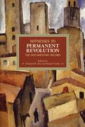 Witnesses To Permanent Revolution: The Documentary Record